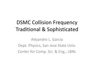 DSMC Collision Frequency Traditional & Sophisticated