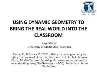 Using dynamic geometry to bring the real world into the classroom