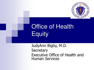 Office of Health Equity