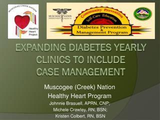 Expanding Diabetes Yearly Clinics to Include  Case Management