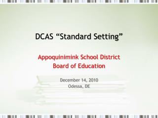 "DCAS ""Standard Setting"""