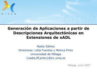 Generación de Aplicaciones a partir de Descripciones Arquitectónicas en Extensiones de xADL