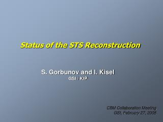 Status of the STS Reconstruction