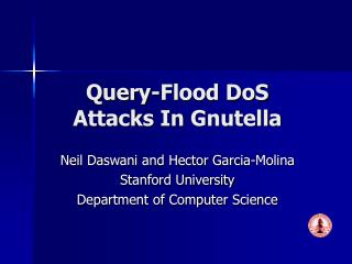 Query-Flood DoS Attacks In Gnutella