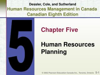 Dessler, Cole, and Sutherland Human Resources Management in Canada  Canadian Eighth Edition