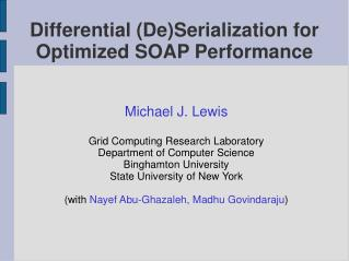 Differential (De)Serialization for Optimized SOAP Performance