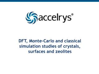 DFT, Monte-Carlo and classical simulation studies of crystals, surfaces and zeolites