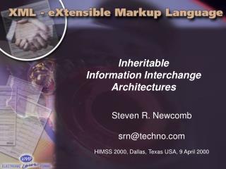 Inheritable Information Interchange Architectures