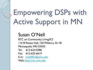 Empowering DSPs with Active Support in MN