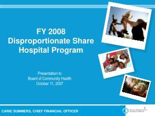 FY 2008 Disproportionate Share Hospital Program