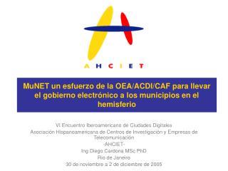 VI Encuentro Iberoamericano de Ciudades Digitales