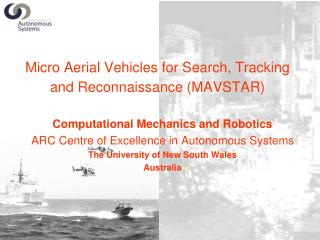 Micro Aerial Vehicles for Search, Tracking and Reconnaissance (MAVSTAR)