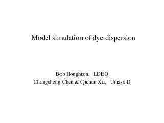 Model simulation of dye dispersion