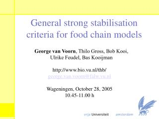 General strong stabilisation criteria for food chain models