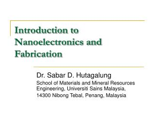 Introduction to Nanoelectronics and Fabrication