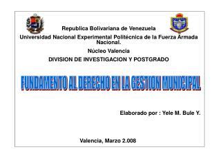 Republica Bolivariana de Venezuela      Universidad Nacional Experimental Polit cnica de la Fuerza Armada Nacional. N cl