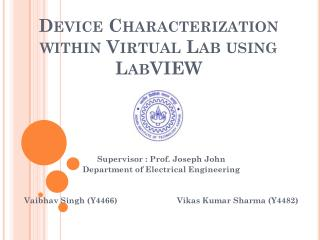 Device Characterization within Virtual Lab using  LabVIEW