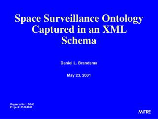 Space Surveillance Ontology Captured in an XML Schema