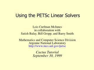 Using the PETSc Linear Solvers