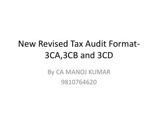 New Revised Tax Audit Format-3CA,3CB and 3CD
