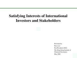 Satisfying Interests of International Investors and Stakeholders