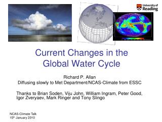Current Changes in the Global Water Cycle