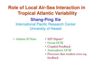 Role of Local Air-Sea Interaction in  Tropical Atlantic Variability