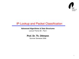 IP-Lookup and Packet Classification