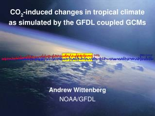 CO 2 -induced changes in tropical climate as simulated by the GFDL coupled GCMs