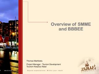 Overview of SMME and BBBEE