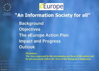 Background Objectives The  e Europe Action Plan Impact and Progress Outlook