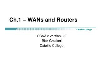 Ch.1 – WANs and Routers