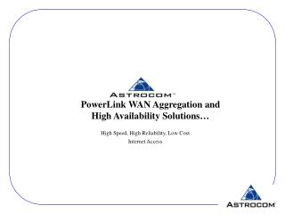 PowerLink WAN Aggregation and  High Availability Solutions…