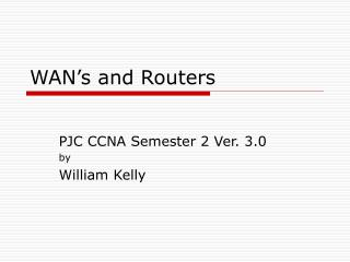 WAN's and Routers