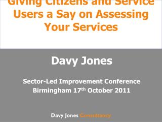 Giving Citizens and Service Users a Say on Assessing Your Services