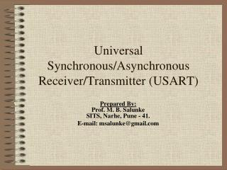 Universal Synchronous/Asynchronous Receiver/Transmitter (USART)