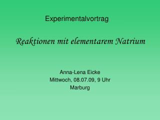 Reaktionen mit elementarem Natrium