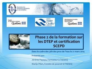 Phase 2 de la formation sur les DTEP et certification SCEPD