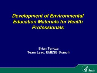 Development of Environmental Education Materials for Health Professionals