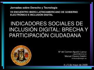 INDICADORES SOCIALES DE INCLUSIÓN DIGITAL: BRECHA Y PARTICIPACIÓN CIUDADANA