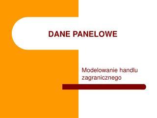 DANE PANELOWE