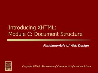Introducing XHTML: Module C: Document Structure