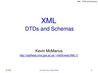 XML  DTDs and Schemas