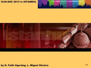 VLSI-SOC 2013 in ISTANBUL