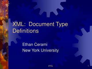 XML:  Document Type Definitions