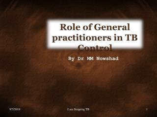 Role of General practitioners in TB Control