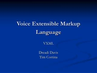 Voice Extensible Markup Language