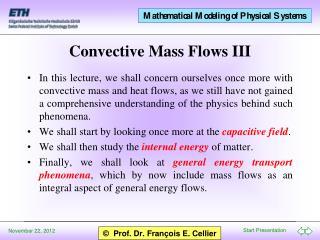Convective Mass Flows III