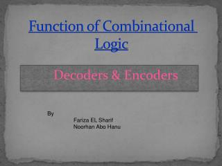 Function of Combinational Logic