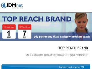TOP REACH BRAND